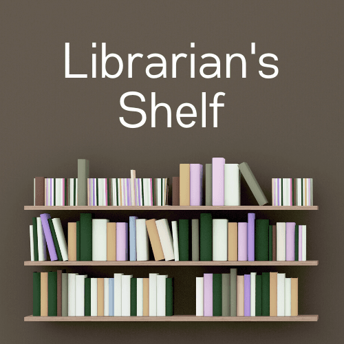 Librarians Shelf